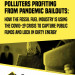 Polluters profit from pandemic bailouts